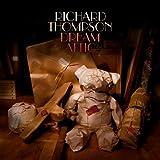 Dream Attic Richard Thompson