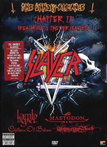 Slayer - The Unholy Alliance