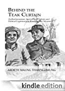 Behind The Teak Curtain: Authoritarianism, Agricultural Policies and Political Legitimacy in Rural Burma (Studies in Anthropology, Economy and Society) [Edizione Kindle]