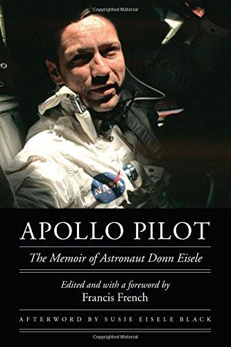 apollo-pilot-the-memoir-of-astronaut-donn-eisele