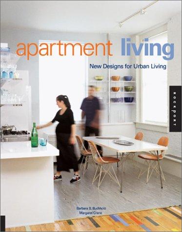 Apartment Living: New Design for Urban Living