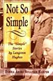"Not So Simple: The ""Simple"" Stories by Langston Hughes"