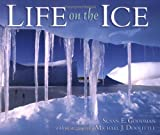 Life on the Ice (Exceptional Social Studies Titles for Primary Grades)