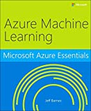 img - for Microsoft Azure Essentials Azure Machine Learning book / textbook / text book