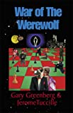 War of the Werewolf (0738818097) by Greenberg, Gary