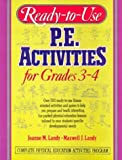 img - for Ready-To-Use P.E. Activities for Grades 3-4 (Ready-To-Use Physical Education Activities for Grades 3-4) (v. 2) book / textbook / text book