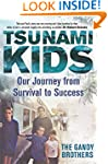 Tsunami Kids: Our Journey from Surviv...