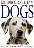 Dogs (0613248759) by Fogle, Bruce