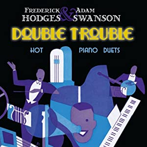 Double Trouble - Hot Piano Duets