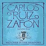 The Watcher in the Shadows | Carlos Ruiz Zafon