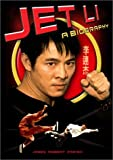 Jet Li: A Biography