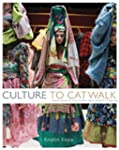 Culture to Catwalk: How World Culture...