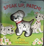 Speak Up, Patch: With One Hundred and One Dalmatians (A Squeeze Me Book Series) (0453031315) by Smith, Dodie