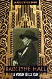 img - for Radclyffe Hall: A Woman Called John book / textbook / text book