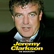 Jeremy Clarkson: The Biography | [Gwen Russell]