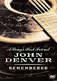 A Song's Best Friend: John Denver Remembered