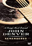 A Song's Best Friend: John Denver Rem...