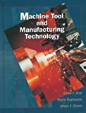 img - for Machine Tool And Manufacturing Technology (Machine Tools) book / textbook / text book