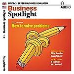 Business Spotlight Audio - Effective risk management. 4/2017: Business Englisch lernen - Effektives Risiko-Management    div.