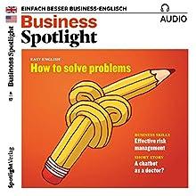 Business Spotlight Audio - Effective risk management. 4/2017: Business Englisch lernen - Effektives Risiko-Management Hörbuch von  div. Gesprochen von:  div.