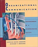 img - for Organizational Communication: Empowerment in a Technological Society book / textbook / text book