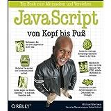 """JavaScript von Kopf bis Fu�von """"Michael Morrison"""""""