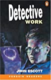 Detective Work, Level 4, Penguin Readers (Penguin Reading Lab, Level 4)