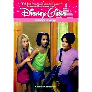Beauty's Revenge (Disney Girls, 8) Gabrielle Charbonnet