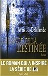 La Lance de la Destinée par Delalande