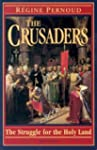 The Crusaders: The Struggle for the H...
