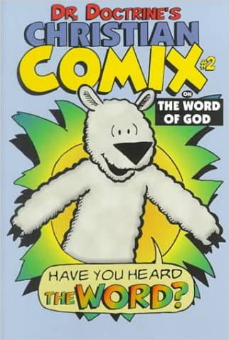 Dr. Doctrine's Christian Comix on the Word of God