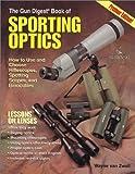 img - for Gun Digest Book of Sporting Optics book / textbook / text book