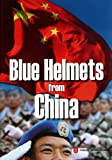 img - for Blue Helmets from China book / textbook / text book