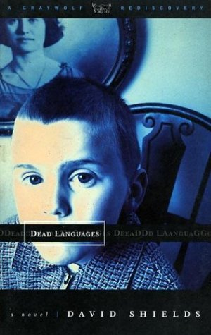 Dead Languages (Graywolf Rediscovery Series)