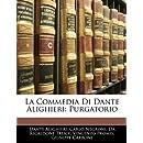 La Commedia Di Dante Alighieri: Purgatorio (Italian Edition)