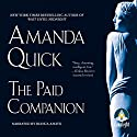 The Paid Companion Audiobook by Amanda Quick Narrated by Bianca Amato