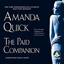 The Paid Companion (       UNABRIDGED) by Amanda Quick Narrated by Bianca Amato