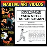 YANG STYLE TAI CHI CHUAN 2 - TAI CHI PUSH HANDS & THE 40-MOVEMENT FORM