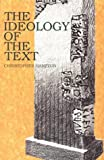 The Ideology of the Text (0335094155) by Hampton, Christopher