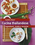 img - for Cucina thailandese. Ingredienti, ricette e tecniche book / textbook / text book