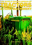 John Carroll The World Encyclopedia of Tractors and Farm Machinery