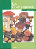 echange, troc Roger Phillips - Les Champignons