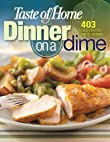 Taste of Home Dinner on a DimeTaste of Home: Dinner on a Dime: 403 Budget-Friendly Family Recipes