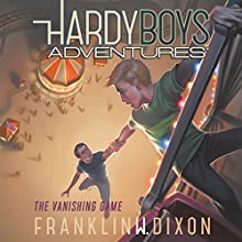The Vanishing Game: Hardy Boys Adventures, Book 3 (       UNABRIDGED) by Franklin W. Dixon Narrated by Tim Gregory