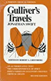 Gulliver's Travels: An Authoritative Text, the Correspondence of Swift, Pope's Verses on Gulliver's Travels and Critical Essays (A Norton Critical) (0393099415) by Jonathan Swift