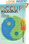 Occupy Education: Living and Learning...