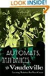 Automats, Taxi Dances, and Vaudeville...