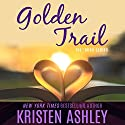 Golden Trail Audiobook by Kristen Ashley Narrated by Brian Pallino