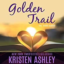 Golden Trail (       UNABRIDGED) by Kristen Ashley Narrated by Brian Pallino