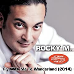 Fly With Me to Wonderland (2014 DJ-Mix)